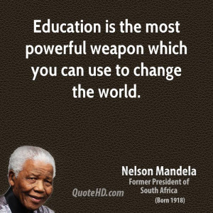 File Name : nelson-mandela-statesman-quote-education-is-the-most ...