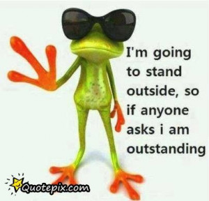Going To Stand Outside,