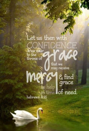 Gods Grace And Mercy Scriptures let us then approach god's