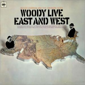 Woody-Herman-Woody-Live-East-A-475322.jpg
