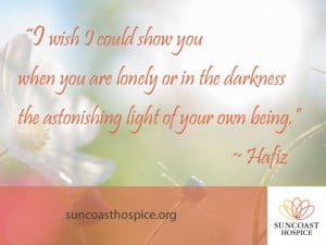 ... astonishing light of your own being.