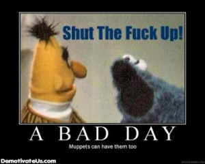 Bad Day Demotivational Poster