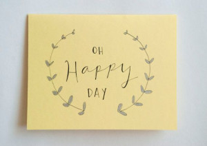 Happy Day Card Blank Greeting Card Oh Happy by KitschAndStitchNY, $5 ...