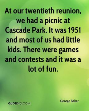 At our twentieth reunion, we had a picnic at Cascade Park. It was 1951 ...