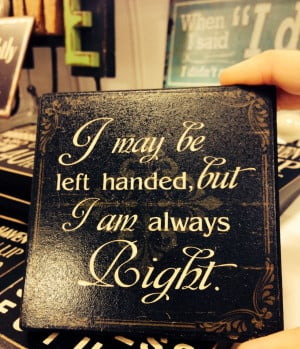 Left Handed Quotes