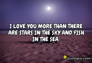 Love You More Than There Are Stars In The Sky An..