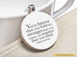 Inspirational Winnie the Pooh Quote Necklace with by BookishCharm, $24 ...
