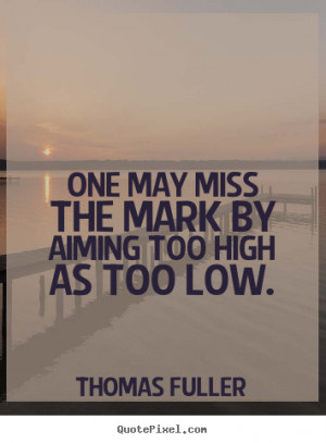 ... low thomas fuller more motivational quotes friendship quotes love