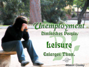 Employment Quotes - Employment Quote - Unemployment diminishes people ...
