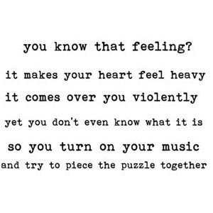you know that feeling? quote by music in the air, you may use :)