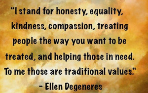 values and you wan to be great those who go the traditional values ...