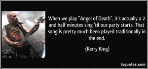 More Kerry King Quotes