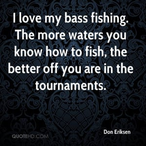 Bass Fishing Quotes