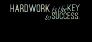 Quotes Picture: hardwork is the key to success
