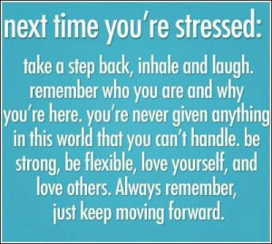Next time you're stressed.