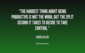quote-David-Allen-the-hardest-thing-about-being-productive-is-93.png