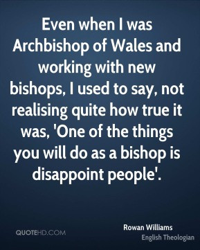 rowan-williams-rowan-williams-even-when-i-was-archbishop-of-wales-and ...