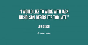 quote-Judi-Dench-i-would-like-to-work-with-jack-79560.png