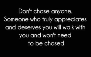 don't chase!