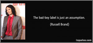 File Name : quote-the-bad-boy-label-is-just-an-assumption-russell ...