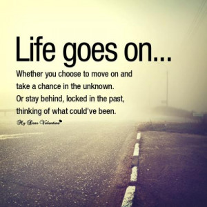 201716_20140623_001818_life-quotes-life-goes-on-1.jpg