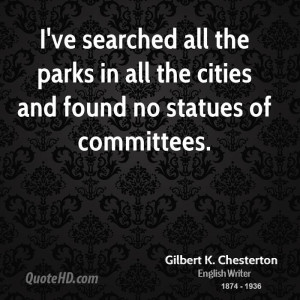Gilbert K. Chesterton Quotes