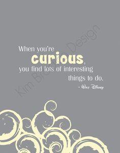 curious quote 11x14 digital print $ 20 00 via etsy more disney quotes ...