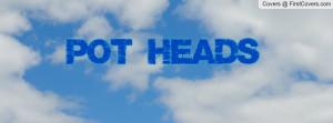 Pothead Quotes