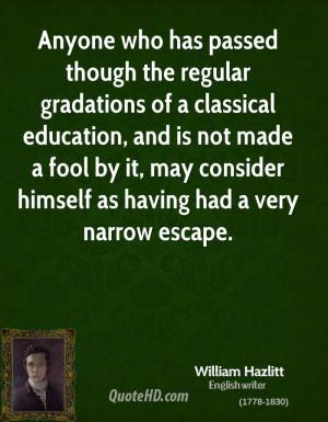 William Hazlitt Education Quotes