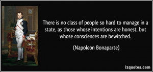 There is no class of people so hard to manage in a state, as those ...
