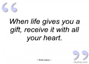 when life gives you a gift enid ivanov