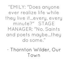 Our Town showing until Sept. 28th, buy your tickets now! More