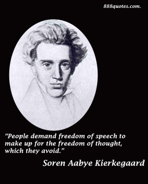 ... freedom of speech to make up for the freedom of thought, which