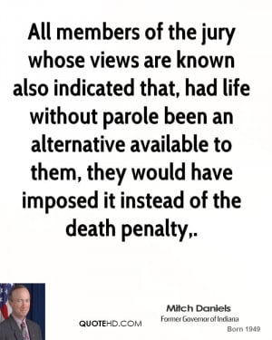 All members of the jury whose views are known also indicated that, had ...