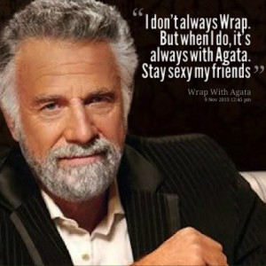 Dont Always But When I Do Quotes picture: i don't always