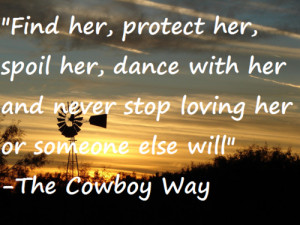 Country #Cowboy #Cowgirl #South #Southern Love #The Cowboy Way #Love