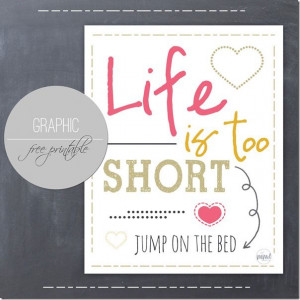 Jump On The Bed Graphic Quote | Mama Miss #adventure #life # ...