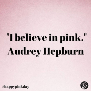 believe in pink.