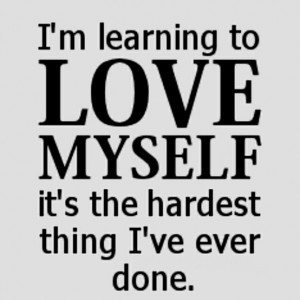Funny Sayings About Loving Yourself : Funny Quotes About Loving Yourself. QuotesGram