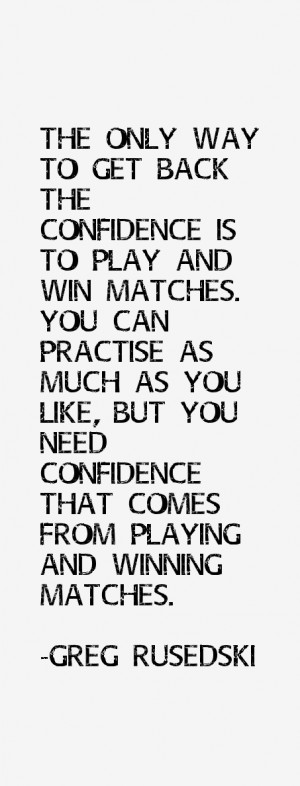 Greg Rusedski Quotes amp Sayings