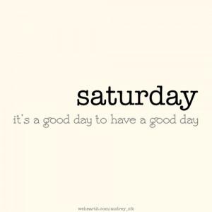 Saturday Quotes Pictures