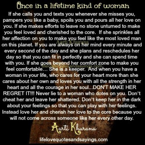 Once In A Lifetime Kind Of Woman.