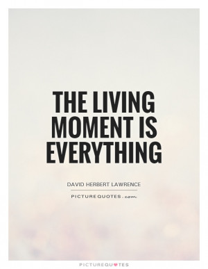... Diem Quotes Live In The Moment Quotes David Herbert Lawrence Quotes
