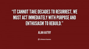 It cannot take decades to resurrect, we must act immediately with ...