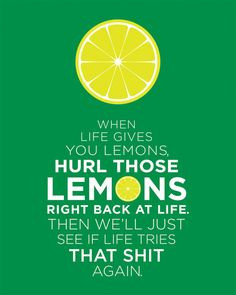 ... 15 00 when life gives you lemons life lemons lemon art