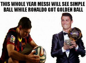 Messi and Ronaldo ballon d galore 2014 funny meme - All About Football