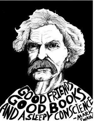 Good friends, good books, and a sleepy conscience.