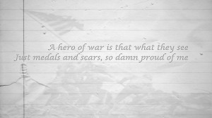 Hero of War – Rise Against lyric Quote (first try doing this)