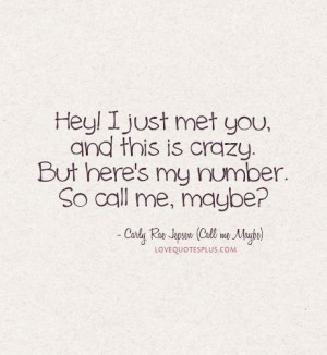 Call me Maybe Lyrics Quotes by Carly Rae Jepsen
