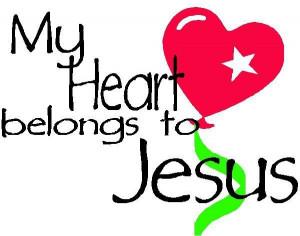 My Heart belongs to Jesus ~ Laughter Quote